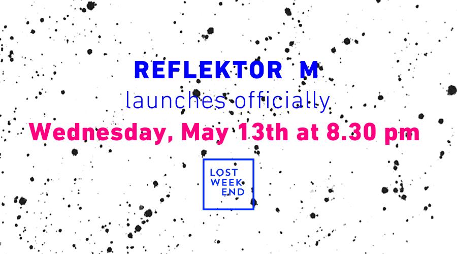 Reflektor M Launch