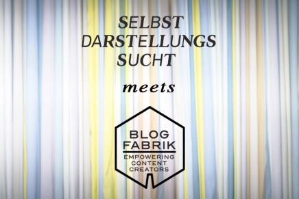 Sdsucht meets Blogfabrik-Brunch